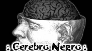 Cerebro - Chorreada
