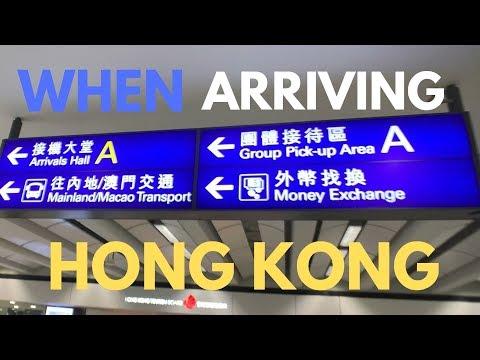 When Arriving Hong Kong