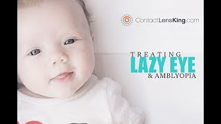 Lazy Eye and Amblyopia Treatment