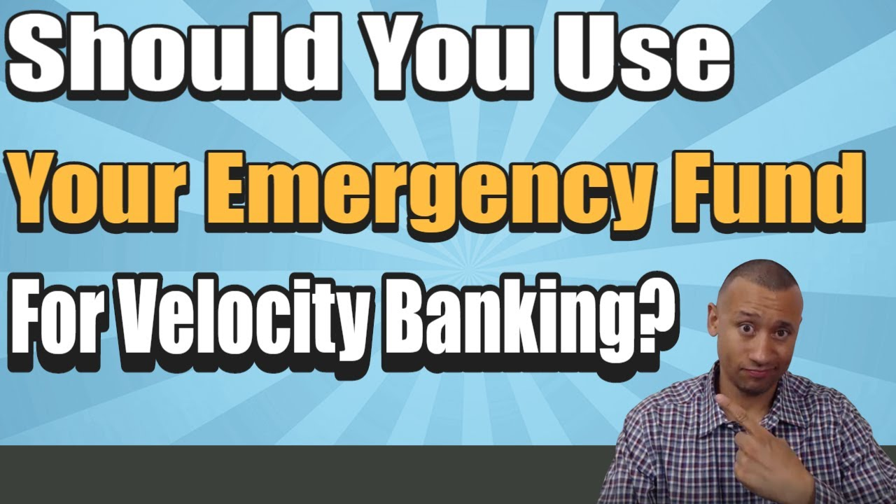 Should You Use Your Emergency Fund For The Velocity Banking Strategy? | Use Savings To Payoff Debt?