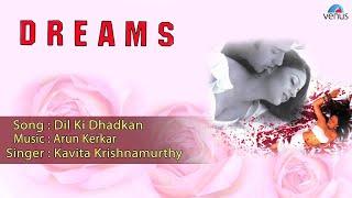 Dreams : Dil Ki Dhadkan Full Audio Song | Aashish Chanana, Neha Pandse |