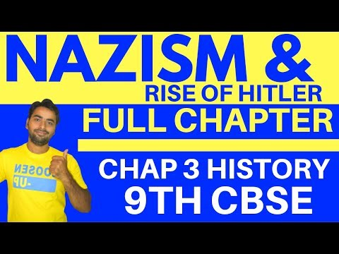 NAZISM AND RISE OF HITLER (FULL CHAPTER) | CLASS 9 CBSE HISTORY