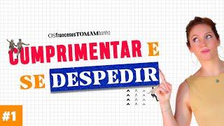 Curso Básico de Francês #1 | Cumprimentar e se despedir | Céline Chevallier YouTube Videos