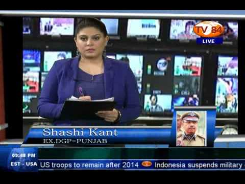 TV84 News 11 20 2013 Part 2  Interview with Shashi Kant EX. DGP PUNJAB