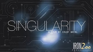 Singularity (A Sci-Fi Short film by Colby Natal)