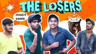 THE LOSERS!?