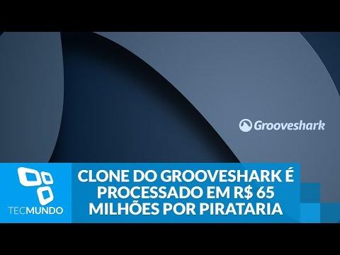 Clone Do Grooveshark é Processado Em R$ 65 Milhões Por Pirataria
