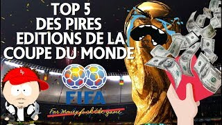 Top 5 des pires coupe du monde de football