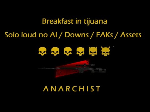 Payday 2 - Breakfast in tijuana - DSOD Solo loud No AI / Downs / FAKs / Assets - Anarchist grom  