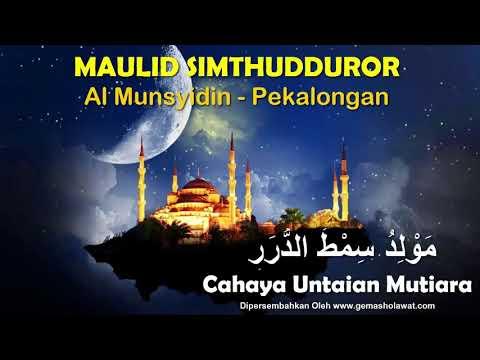 Full Album Sholawat MAULID SIMTHUDDUROR (AL HABSYI) - Al Munsyidin Pekalongan