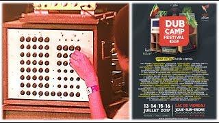 Dub Camp (Joué sur Erdre) ...On Jahmbassador Hi-Fi Sound System @ S...