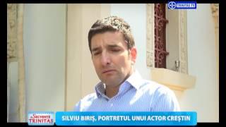 Secvențe Trinitas. Silviu Biriș, portretul unui actor creștin (17 04 2017)
