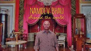 Namdev Bhau Around the World
