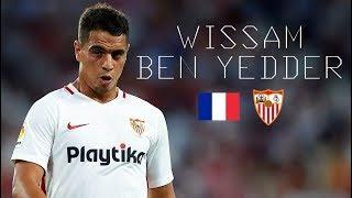 WISSAM BEN YEDDER - Classy Goals, Skills, Assists, Runs - Sevilla FC - 2018/2019