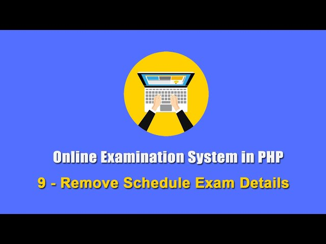 9 - Remove Schedule Exam Details - Online Examination System in PHP
