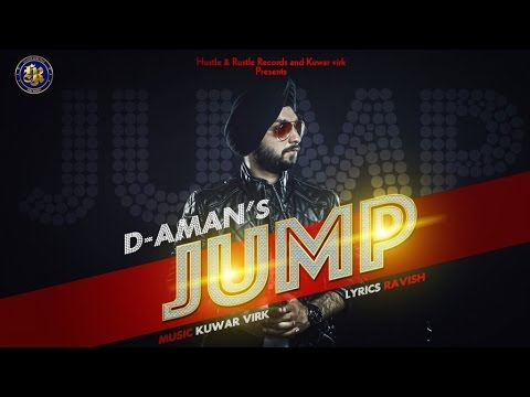D-Aman Ft. Kuwar Virk - Jump | Latest Punjabi Song | 2016 |