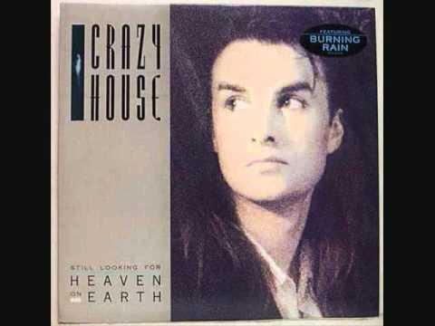 Crazy House - Heaven Said My Name