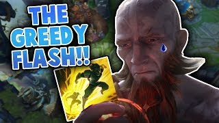 THE GREEDY FLASH!! - League Of Legends Highlights #24