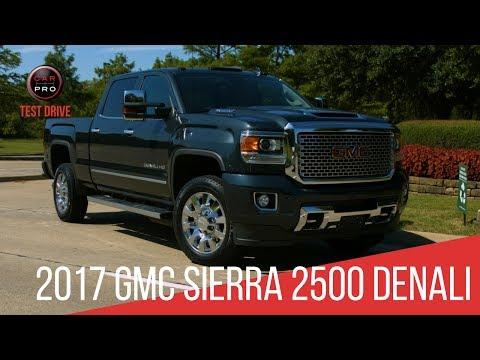 2017 GMC Sierra 2500 Denali HD Duramax Diesel Test Drive