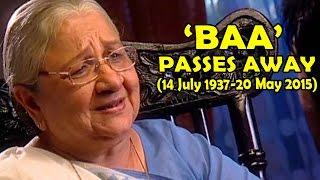 BAA Of Kyunki Saas Bhi Kabhi Bahu Thi Passes Away