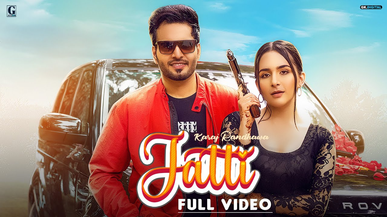 Jatti : Karaj Randhawa (Official Video) Rav Dhillon | Latest Punjabi Songs 2020 | Geet MP3