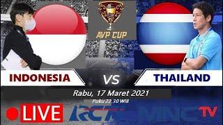 🔴DISIARKAN PUKUL 22.30 MALAM !! Ini Link Live Streaming Timnas Indonesia vs Thailand, Final AVP Cup