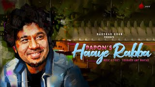 Haaye Rabba (Papon) Mp3 Song Download