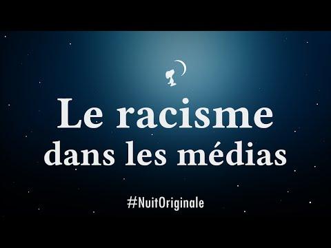 Le racisme dans les médias - 21h30 - La 3ème #NuitOriginale