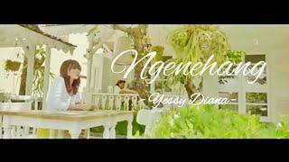 Yessy Diana - Ngenehang (Lirik + Terjemahan Bahasa Indonesia)