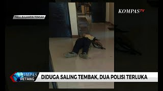 Diduga Saling Tembak, 2 Polisi Luka