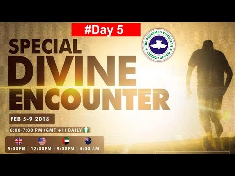 RCCG Special DIVINE ENCOUNTER 2018_ #Day5
