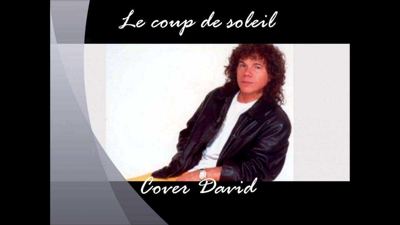 David chante le coup de soleil richard cocciante youtube - Richard cocciante album coup de soleil ...