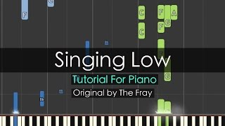 """Singing Low"" - The Fray (Piano Tutorial) - Niko Kotoulas"