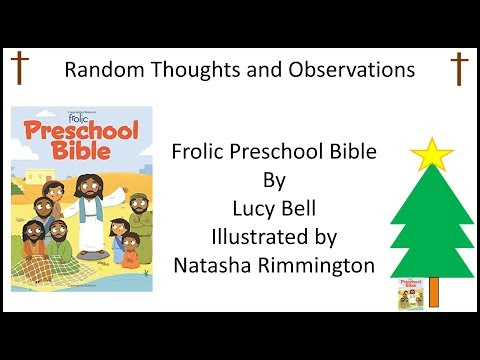 Random Thoughts and Observations Frolic Preschool Bible by Lucy Bell Illustrated by Natasha Rimmingt