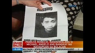 UB: Pamilya Remecio, naniniwalang si Michael Angelo ang bangkay na natagpuan sa Bulacan