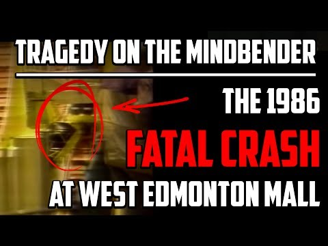Tragedy on the Mindbender - The 1986 Fatal Crash at West Edmonton Mall