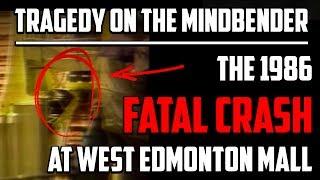 Tragedy on the Mindbender - 1986 Fatal Accident / Crash at West Edmonton Mall, Alberta (Schwarzkopf)