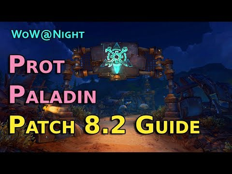 Protection Paladin Guide [Patch 8.2]