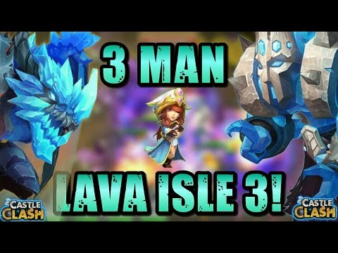 3 Man Lava Isle 3!! Castle Clash