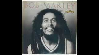 BOB MARLEY -  Stay With Me (Chances Are)