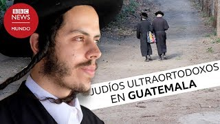 Lev Tahor, la secta ultraortodoxa judía en Guatemala habló en exclusiva con BBC Mundo