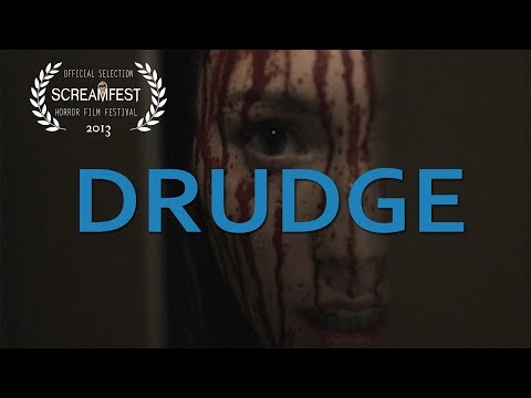 DRUDGE | short horror film