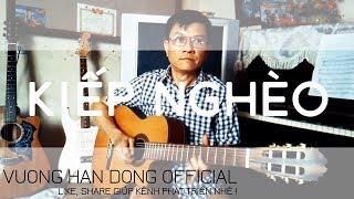 Kiếp Nghèo - Guitar Vuong Han Dong | Guitar Nhạc Xưa