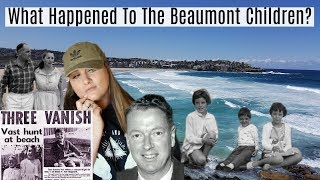 The Mysterious Disappearance Of The Beaumont Children! + 2018 Update!