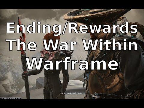Ending/Rewards The War Within Warframe
