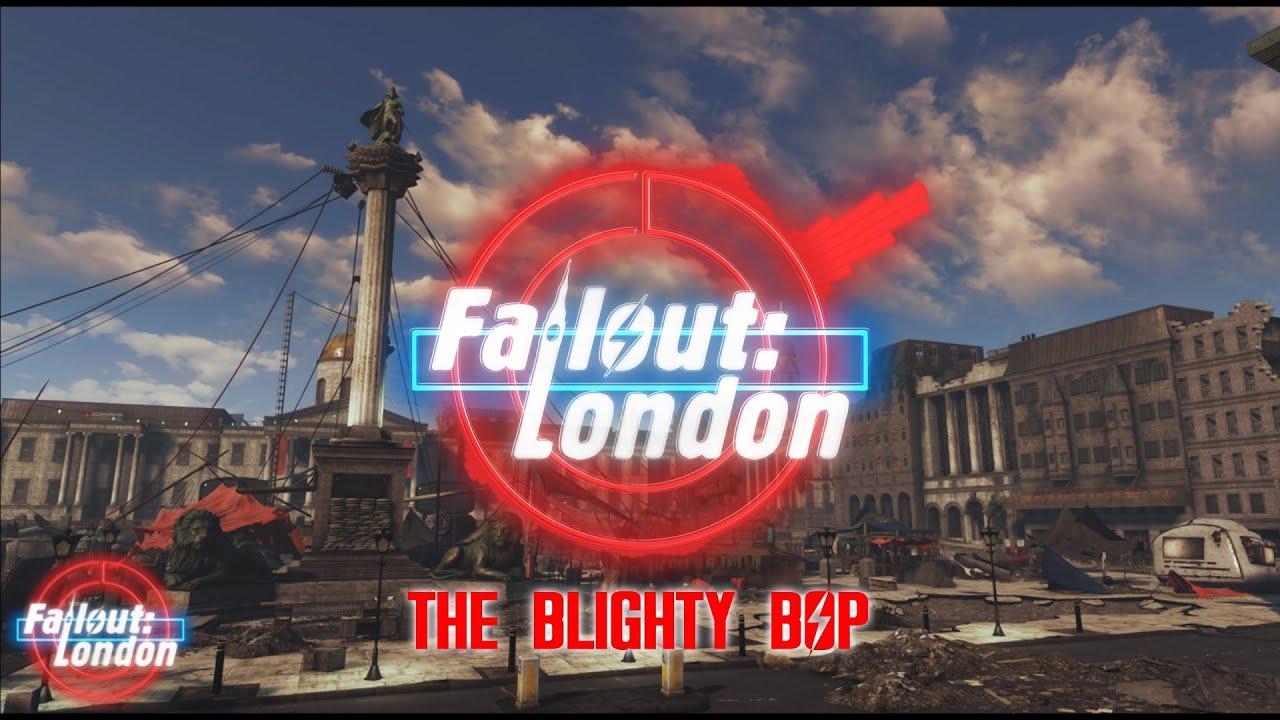 Fallout: London - The Blighty Bop