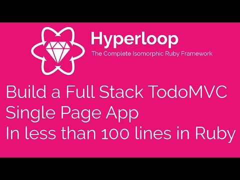 A complete Todo App in less than 100 lines of code in Ruby with Hyperloop !