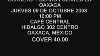 SEKRETO Y SERKO FUENTES EN OAXACA