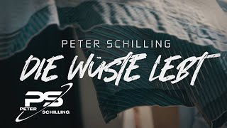 Peter Schilling - Die Wüste Lebt (Official Video)