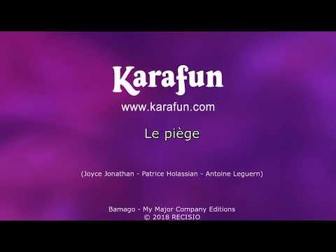 Karaoké Le Piège - Joyce Jonathan *
